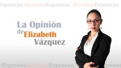 La Opinión de Elizabeth Vázquez