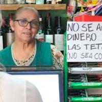 """""""No se acepta dinero de las tetas (no sea cochina)"""", coloca letrero en su tienda"""