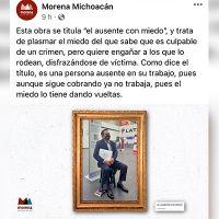 """MORENA Michoacán postea una imagen al gobernador """"el ausente con miedo"""""""